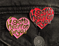 """I Have A Heart On For You Enamel Pins"""
