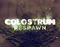 Colostrum - Respawn EP