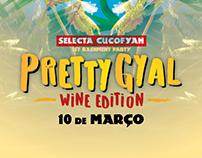 Pretty Gyal Wine Edition