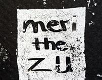 me? i`m meri the zu!