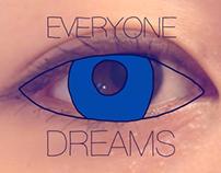 Everyone Dreams