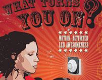 What Turns You On? - Illuminated Signage