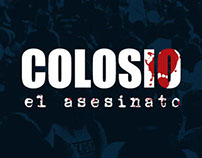 'Colosio, el asesinato' Sitio web oficial