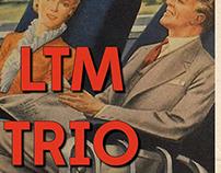 LTM Trio - Poster