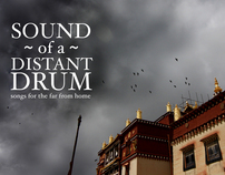 Music: Sound of A Distant Drum: For The Homesick