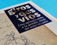 Giros y Desvios. Mincultura  / Colombia