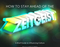 How to Stay Ahead of the Zeitgeist