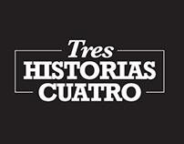 TRES HISTORIA CUATRO SHORT FILM