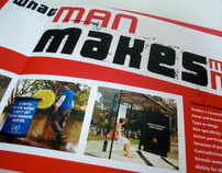 What Man Makes, Makes Man