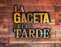 EVENING NEWS // LA GACETA DE LA TARDE