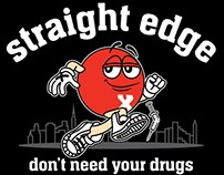 Straight Edge - Don't need your drugs
