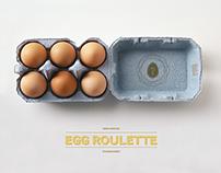 Egg Roulette