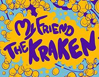 My Friend The Kraken