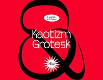 Kaotizm / Grotesk Typeface