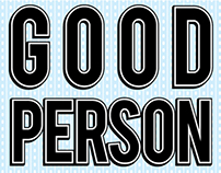 Be A Good Person and Work Hard