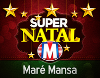 Super Natal Maré Mansa