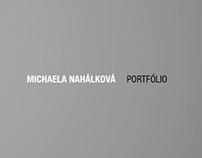 PORTFOLIO / Michaela Nahalkova / 2011