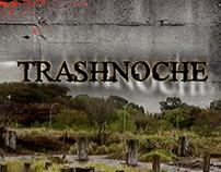 Trashnoche