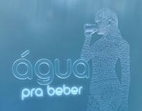 "Bem Estar - Vinheta ""Água pra beber"" (2014)"