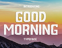 GOOD MORNING TYPEFACE