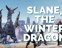 Slane, The Winter Dragon