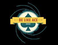 Be Like Ace ...