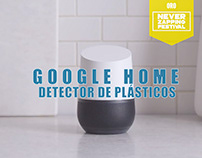 GOOGLE HOME, DETECTOR DE PLÁSTICOS/ Oro Never Zapping
