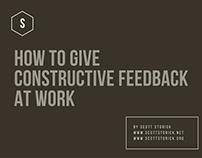 Providing Strong Constructive Feedback by Scott Storick