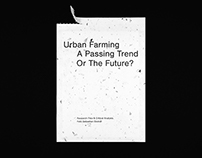 Urban Farming – A Passing Trend Or The Future?