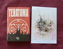 Obra junto a lanzamiento de Teratoma (Ed. Orciny) 2017