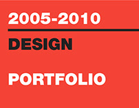 GRAPHIC DESIGN PORTFOLIO 2005-2010