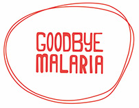 Goodbye Malaria
