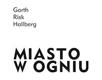 Garth Risk Hallberg, Miasto w ogniu, ZNAK 2017