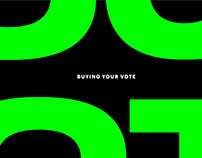 Buying Your Vote Website & Posters