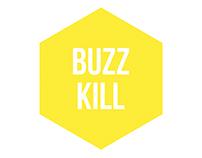 BUZZ KILL - Visual Narrative