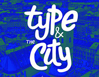Type & the City