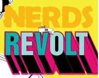 Nerds in Revolt Poster Design