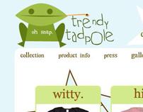 trendy tadpole