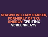 Shawn William Parker, Formerly of TXU Energy: Writing