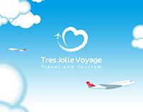 Tres Jolie Voyage