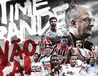SPFC #TIMEGRANDENÃOCAI