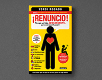 Editorial design for the Yordi's book ¡Renuncio!