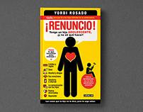 Editorial design for the Yordi's book ¡Renuncio!