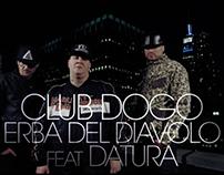 Club Dogo & Datura - Erba del Diavolo