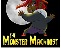 Animation: THE MONSTER MACHINIST