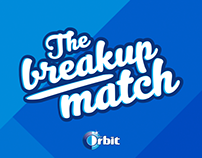 The Breakup Match by Orbit