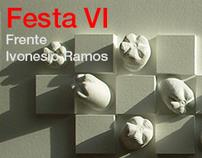 FESTA VI (FEAST VI)