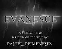 Evanesce-A Short Film