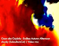Ozybrks - Endless Autumn Afternoon | chucky video rmx