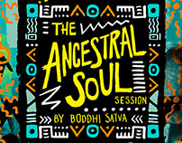 THE ANCESTRAL SOUL SESSION / BODDHI SATVA
